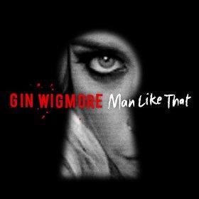 GINWIGMORE_ManLikeThat